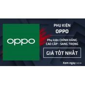 Phụ kiện Oppo