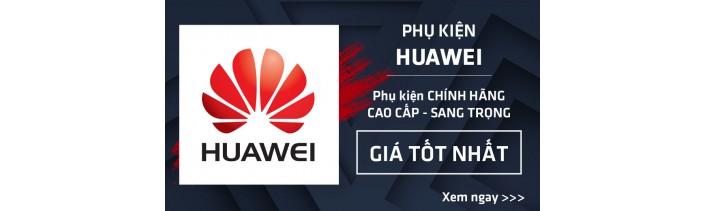 Phụ kiện Huawei